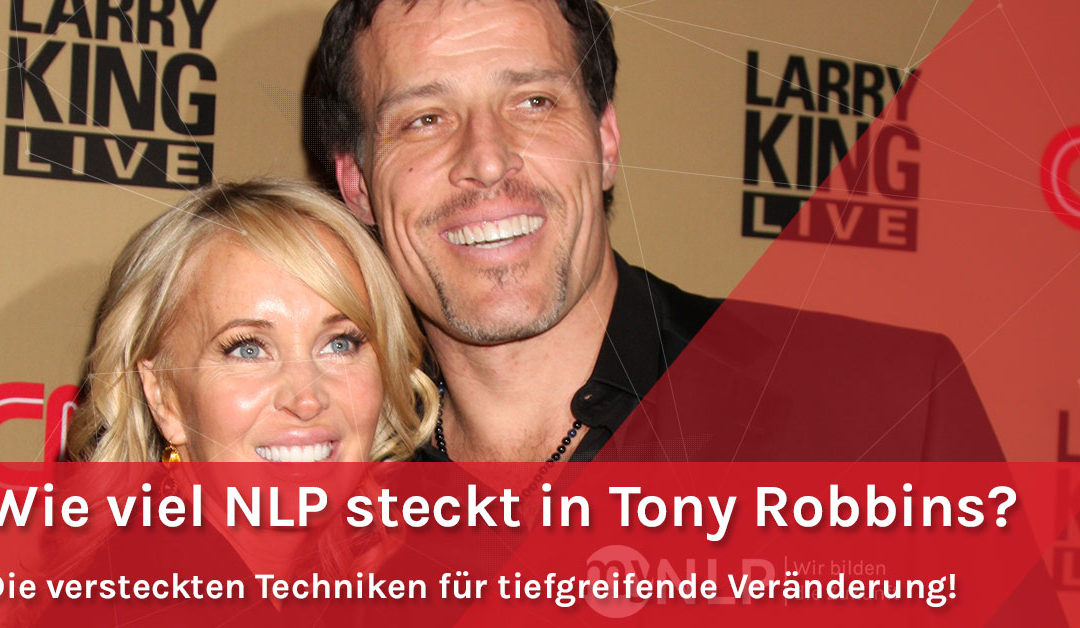 Wie viel NLP steckt in Tony Robbins?