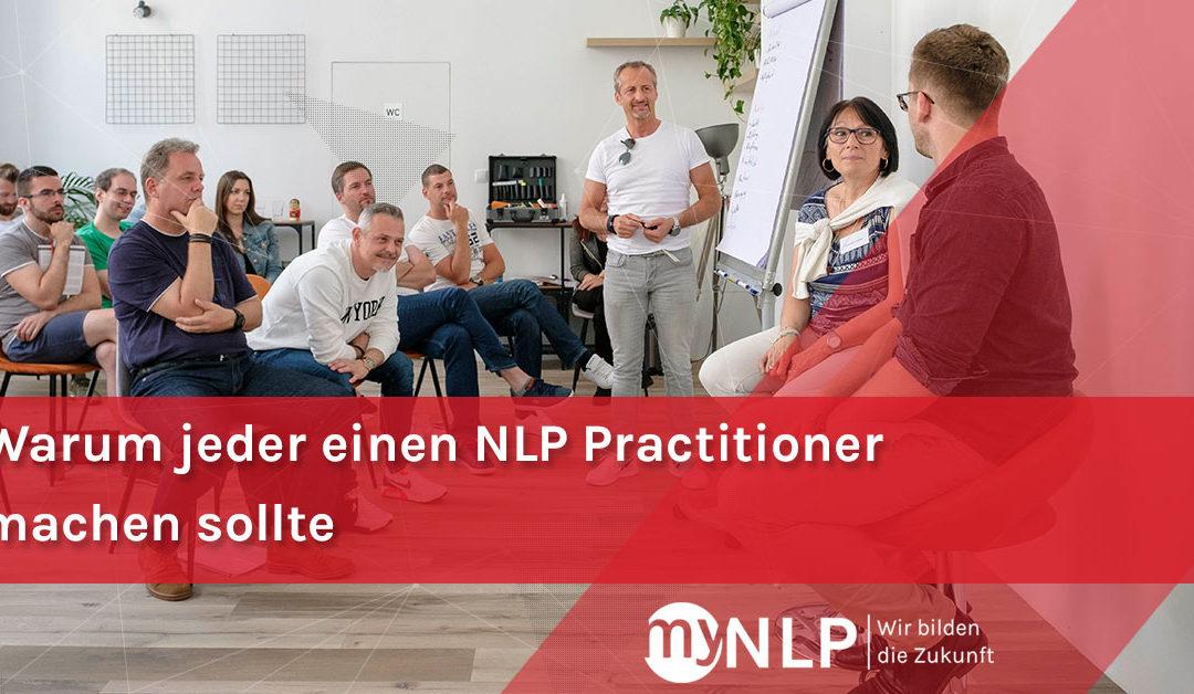 Warum jeder einen NLP-Practitioner machen sollte